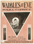 Warbles at Eve : Polka Caprice