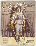 The Gay Cavalier : March Two Step