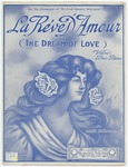 La Reve D'amour : The Dream Of Love