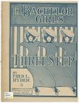 Bachelor Girls : Three - Steps