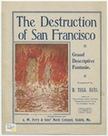The Destruction of San Francisco : Grand Descriptive Fantasie