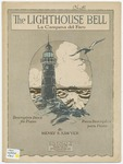 The Lighthouse Bell : La Campana del Faro
