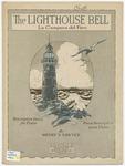 The Lighthouse Bell : La Campana del Faro