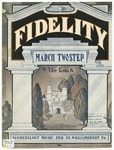 Fidelity : March and Two Step