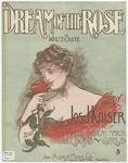 Dream Of The Rose : Waltz - Suite