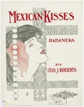 Mexican Kisses : Habanera
