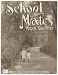 Schoolmates : March-Two Step