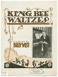 King - Bee : Waltzes