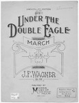 Under The Double Eagle : March