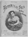 Father's At Sea : Polka Brillante