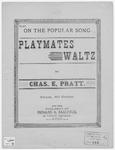 Playmates : Waltz