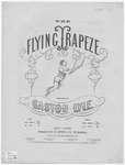 The Flying Trapeze Waltz