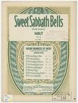 Sweet Sabbath Bells : Fantaisie de Concert