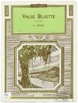 Valse Bluette : Air de Ballet