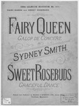 The Fairy Queen : Galop de Concert
