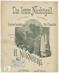 Die letzte Nachtigall : Le dernier rossignol. - The last nightingale