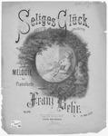 Selges Glueck : Felicite-Felicity