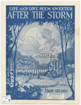 Life and Love Seem Sweeter : After the Storm