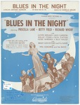 Blues In The Night : My Mama Done Tol' Me