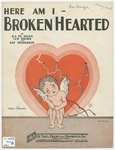 Here Am I Broken Hearted