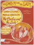 The Cowboy And The Lady : From the Samuel Goldwyn Picture