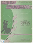 Dancing With My Shadow : From the Musical Comedy