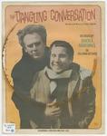 The Dangling Conversation