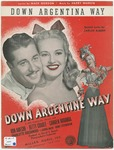 Down Argentina Way : From the 20th Century - Fox Picture