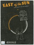 East Of The Sun : And West Of The Moon
