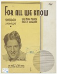 For All We Know : Fox  Trot Song