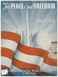 For Peace and Freedom : The Official Song of The World's Fair of 1940 in New York