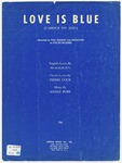 Love is blue =   (l'amour est bleu)