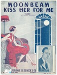 Moonbeam! Kiss Her For Me