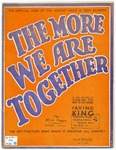 The More We Are Together: Based On An Old Air