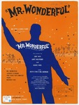 Mr. Wonderful :   from the new musical comedy Mr. Wonderful