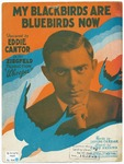 My Blackbirds Are Bluebirds Now: Fox - Trot Song