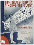 My Bluebird's Singing The Blues