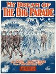 My Dream Of The Big Parade
