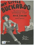 My little buckaroo :   from the Warner Bros. production