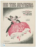 On The Riviera : Parisian 6-8 Fox-Trot Song