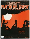 Play To Me Gipsy! : The Song I Love