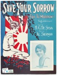 Save Your Sorrow : For To-morrow