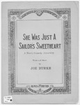 She Was Just A Sailor's Sweetheart : Fox-Trot Song