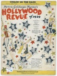 Singin' in the rain :   featured in the Metro-Goldwyn-Mayer Hollywood revue of 1929