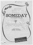 Someday: You'll Want Me To Want You