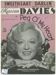 Sweetheart darlin' :   featured in Metro-Goldwyn-Mayer's production Peg o' my heart