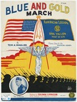 The Blue and Gold March : American Legion Marching Song