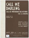 Call Me Darling : Call Me Sweetheart, Call Me Dear