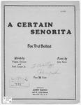 A Certain Senorita :