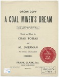 A Coal Miners' Dream